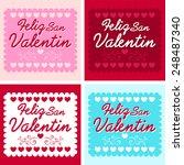 feliz san valentin   happy... | Shutterstock .eps vector #248487340