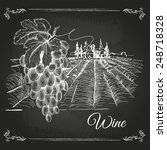 hand drawn chalk drawing wine... | Shutterstock .eps vector #248718328