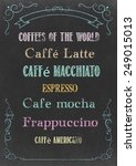 """chalkboard with """"coffees of the ... 