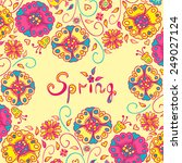 figure spring flowers  colorful ...   Shutterstock .eps vector #249027124