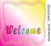 welcome logo | Shutterstock .eps vector #249152920