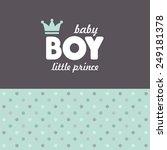 baby announcement card. vector... | Shutterstock .eps vector #249181378