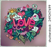 love hand lettering and doodles ... | Shutterstock .eps vector #249247699