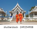 two monks in buddha temple kaeo ... | Shutterstock . vector #249254908