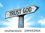 Trust God Sign With A Beautifu...