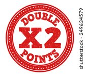 earn x2 double points grunge... | Shutterstock .eps vector #249634579