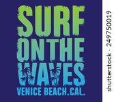 california surf typography  t... | Shutterstock .eps vector #249750019