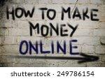 how to make money online concept | Shutterstock . vector #249786154