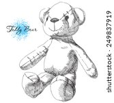 hand drawn teddy bear | Shutterstock .eps vector #249837919