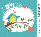valentine day happy bird love... | Shutterstock .eps vector #249864229