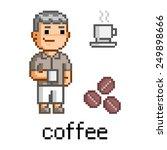 vector pixel art man and a mug...   Shutterstock .eps vector #249898666