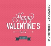 happy valentines day... | Shutterstock .eps vector #250002880