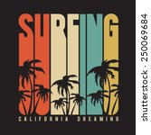 california surf typography  t... | Shutterstock .eps vector #250069684