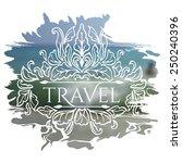 travel lettering on unfocused... | Shutterstock .eps vector #250240396