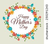 happy mothers day card  vector... | Shutterstock .eps vector #250291243
