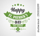 happy saint patrick's day... | Shutterstock .eps vector #250333399