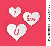 i love you  hearts  concept ... | Shutterstock . vector #250387480