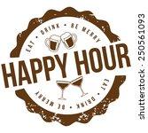 happy hour stamp eps 10 vector... | Shutterstock .eps vector #250561093