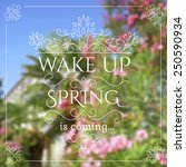 wake up. spring is coming... | Shutterstock .eps vector #250590934