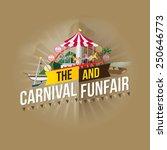 vector carnival funfair design. | Shutterstock .eps vector #250646773
