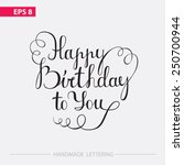 happy birthday to you  ... | Shutterstock .eps vector #250700944