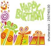 happy birthday greeting card... | Shutterstock .eps vector #250740130