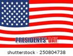 feast day of the president.... | Shutterstock .eps vector #250804738