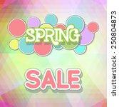 spring sale design. colorful... | Shutterstock .eps vector #250804873