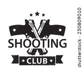 shooting club grunge emblem... | Shutterstock .eps vector #250809010