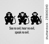 see no evil  hear no evil ... | Shutterstock .eps vector #250830340