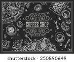 coffee shop chalkboard top view ... | Shutterstock .eps vector #250890649
