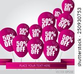 balloons with sale discounts 50 ... | Shutterstock .eps vector #250930753