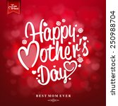 happy mothers's day... | Shutterstock .eps vector #250988704