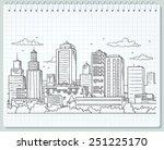 big city skyline drawing | Shutterstock .eps vector #251225170