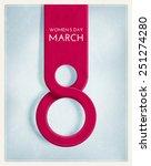 8 march  international women's... | Shutterstock .eps vector #251274280