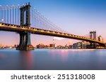 manhattan bridge illuminated at ... | Shutterstock . vector #251318008