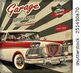 vintage garage retro poster   Shutterstock .eps vector #251430670