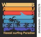 surfing t shirt graphic design. ... | Shutterstock .eps vector #251435176