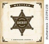 vintage western sheriff badge.... | Shutterstock .eps vector #251591158