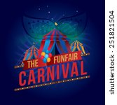 the carnival funfair and magic... | Shutterstock .eps vector #251821504