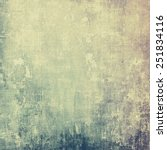 vintage texture ideal for retro ... | Shutterstock . vector #251834116