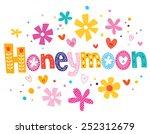 honeymoon vector lettering... | Shutterstock .eps vector #252312679