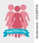 women's day card design  vector ... | Shutterstock .eps vector #252389536