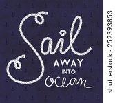nautical vector typography... | Shutterstock .eps vector #252393853