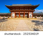 todai ji temple main hall  nara ... | Shutterstock . vector #252534019