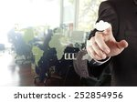 businessman hand working with a ...   Shutterstock . vector #252854956