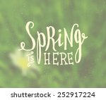 Hand Lettered Style Spring...