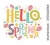 vector lettering hello spring... | Shutterstock .eps vector #253162063