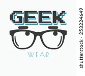 geek wearing glasses typography ... | Shutterstock .eps vector #253224649