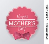happy mothers day design ... | Shutterstock .eps vector #253552558